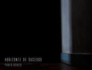 Horizonte de Sucesos nuevo single de Pablo Sciuto